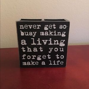 Other - Inspirational Quote Pen Holder EUC